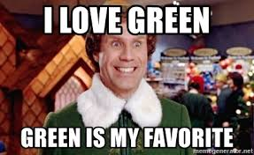 Meme Generator Buddy The Elf - i love green green is my favorite buddy the elf kryptik meme