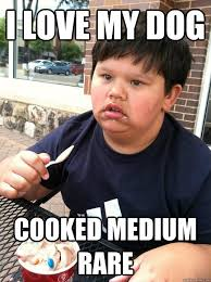 Asian Dog Meme - i love my dog cooked medium rare asian stare quickmeme