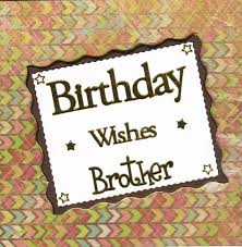 25 wonderful happy birthday brother greetings e card images