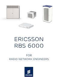 Ericsson Rf Engineer Rbs6000 For Ran Engineers Revc Docshare Tips