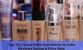 light foundation for dry skin top 10 loreal paris foundation in india reviews rating price rate