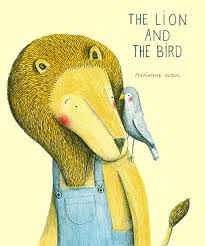the lion and the bird marianne dubuc 9781592701513 amazon com