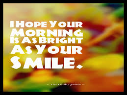 good morning hope quote good morning quotes 49 quotes wallpaper hd