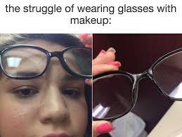 Glasses Meme - 36 best the struggle of glasses images on pinterest wearing
