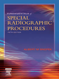 fundamentals of special radiographic procedures snopek