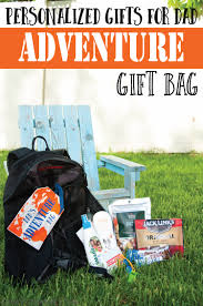 personalized gifts for dad adventure gift bag oh my creative