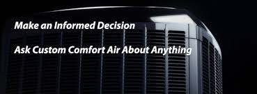 Custom Comfort Heating And Air Is It Time To Replace Your Air Comfort System