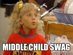 Middle Child Meme - middle child swag memes quickmeme