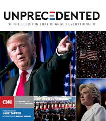 unprecedented the election that changed everything amazon co uk