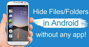 how to hide photos on android how to hide files folders in android without any app