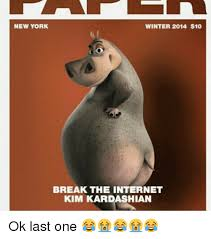 New Memes 2014 - new york winter 2014 10 break the internet kim kardashian ok last