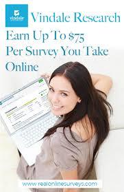 Money Making Online Surveys - vindale research earn up to 75 per online survey