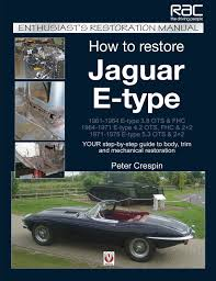jaguar e type enthusiast u0027s restoration manual series amazon co