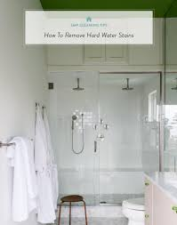 how to clean glass shower doors with hard water stains removing hard water stains