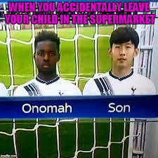 Funny Tottenham Memes - names can be really funny xd imgflip