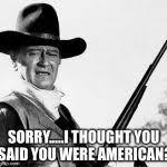 John Wayne Memes - john wayne comeback meme generator imgflip