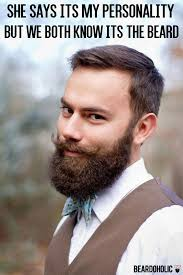Handlebar Mustache Meme - she says its my personality but we both know its the beard from