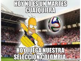 imagenes chistosas hoy juega colombia hoy no es un martes cualquiera hoy juega nuestra selección colombia
