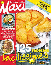 recettes maxi cuisine maxi hors série cuisine février mars 2017 no 31
