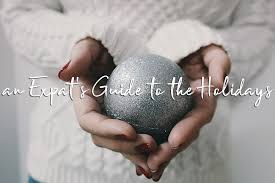 guide to holidays far flung festive an expat s guide to the holidays