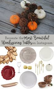 beautiful thanksgiving tables 7 of the most beautiful thanksgiving tables on instagram through