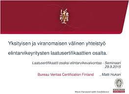 Bureau Veritas Lyhyesti Yksityisen Ja Viranomaisen Välinen Yhteistyö Elintarvikeyritysten