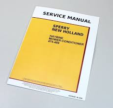 new holland 474 489 haybine mower conditioner service repair