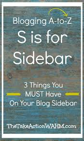 s is for sidebar 3 things your sidebar must have posts blog