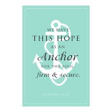 Love Anchors The Soul Print - hope anchor quote bible verses the best collection of quotes