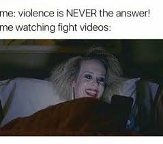 Memes Videos - 25 best memes about fight videos fight videos memes