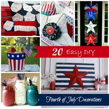 fourth of july decorations 20 easy diy fourth of july decorations estes