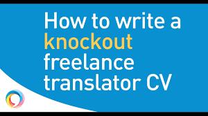 Resume Translator Making Your Freelance Translator Cv Zing The Easy Step By Step