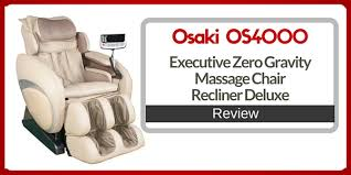 Back Massager For Chair Reviews Osaki Os 4000 Executive Zero Gravity Massage Chair Review