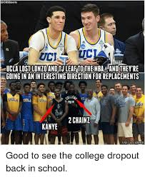 Ucla Memes - ucla lost lonzoandtu leaf tothenba andthey re going in an