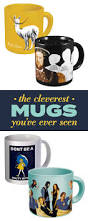 21 ridiculously clever mugs that are 100 funnier than you