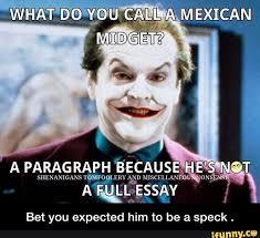 Mexican Meme Jokes - mexican jokes essay write my paper cheap