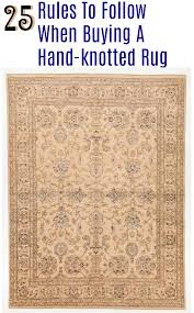 Area Rug Buying Guide 25 Rules To Buying A Hand Knotted Rug Rugknots U2013 Rugknots