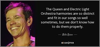 electric light orchestra songs nate ruess quote the queen and electric light orchestra harmonies