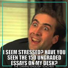 Memes About Teachers - nine memes english teachers can relate to at the end of the year