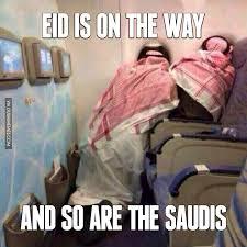 Eid Memes - eid is on the way and so are the saudis http www dubaimemes