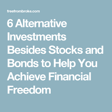 6 alternative investments besides stocks and bonds to help you