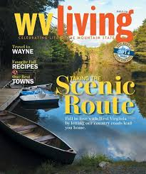 West Virginia traveler magazine images Wv living magazine wv living collection jpg