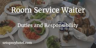 Room Service Waiter Waitress  In Room Dining IRD Server Job - Dining room supervisor job description