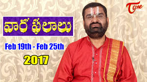 2017 horoscope predictions vaara phalalu feb 19th to feb 25th 2017 weekly predictions