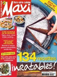 recettes maxi cuisine abonnement magazine maxi hors série cuisine relay com
