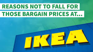 How To Say Ikea Reasons Not To Fall For Those Bargain Prices At Ikea Gobankingrates