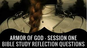 armor of god session 1 reflection questions from the bible study