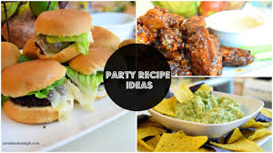 easy party recipe ideas super bowl recipes youtube