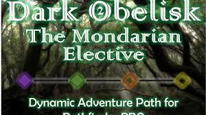 dark obelisk 2 the mondarian elective pathfinder 5e ap by j