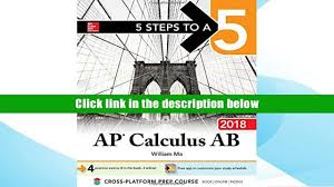 read online 5 steps to a 5 ap calculus ab 2018 5 steps to a 5 ap
